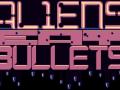 Aliens Eat Bullets update #3