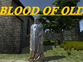 Blood of Old Steam Greenlight & IndieGoGo Campaign Release!!
