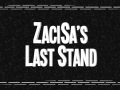 ZaciSa's Last Stand Patch 1.2 Releases June 11th, 2015 With Anniversary Sale!