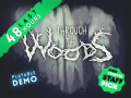 Through the Woods is fully funded on Kickstarter, with 48 hours to go!