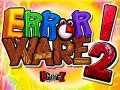 New Error Ware 2 trailer + demo incoming!