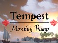Tempest - Monthly Recap #6