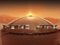 Dome City has been announced
