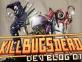 Kill Bugs Dead Dev Blog #1