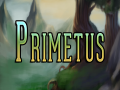[Primetus - Dev Entry] 18 July, 2015 - Primetus Announcement!