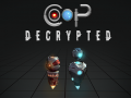 CO-OP: Decrypted on Early Access