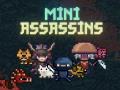 Mini Assassins Release Date Announced