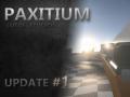 Paxitium Update Video #1 Released!