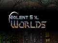 Violent Sol Worlds - Next Steps