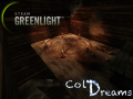 Cold Dreams Greenlight