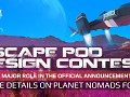 CONTEST - Winner's Escape Pod Will Be Featured in the Announcement Video