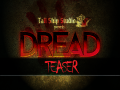 Come Get the DREAD Teaser!