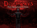 Doorways Final Chapter is Available NOW as Early Access