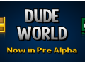 Dude World Pre Alpha 1.0 - New Launcher, Multiplayer and moar events !