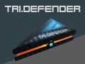 TRI.DEFENDER now on Greenlight!