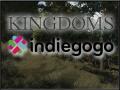 KINGDOMS - IndieGOGO campaign