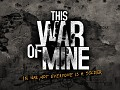 This War of Mine: support mods in Graznavia!
