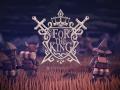 For The King - Live Now on Kickstarter