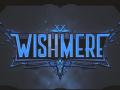 Wishmere Update #6