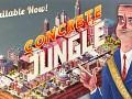 Concrete Jungle Released TODAY (8PM GMT / 12PM PDT)
