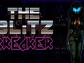 What is the Blitz Breaker?