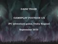 Dark Train: Official Gameplay Footage 1/4