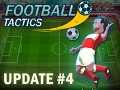 Update 04 of Football Tactics released!