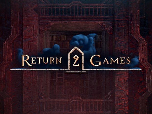 Proudly presenting teaser for Return 2 Games - series of mid-core games for PC & Mac