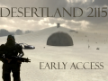 DesertLand 2115 Early Access has been released!