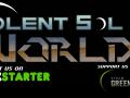 Violent Sol Worlds On KickStarter and Greenlight
