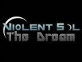 The Dream of Violent Sol Worlds
