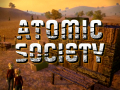 The Making of Atomic Society: Part 7