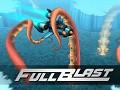 FullBlast has been Greenlit