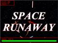 Space Runaway