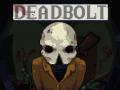 DEADBOLT Debut Trailer