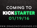 Dragon of Legends - Heading to Kickstarter January 19th