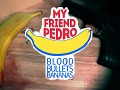 My Friend Pedro: Blood Bullets Bananas - DevLog #8