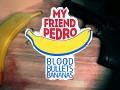 My Friend Pedro: Blood Bullets Bananas - DevLog #8