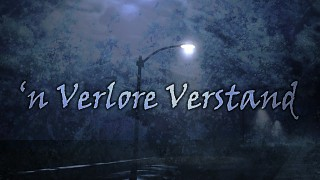 'n Verlore Verstand is available on Steam!