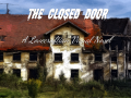 Indiegogo for my Lovecraftian Visual Novel: The Closed Door