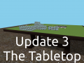 Update 3: New Mobile UI and a Tabletop at Last