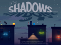 In The Shadows at GDC 2016
