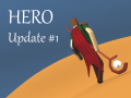 Update #1: Capes and Glory