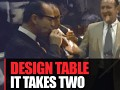 Design Table: 10. It Takes Two