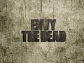 Introducing Envy the Dead