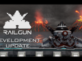 Railgun alpha development update #3