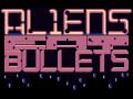 Aliens Eat Bullets update #5