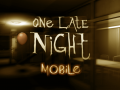 One Late Night: Mobile