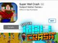Super Wall Crash Available on iOS!
