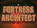 Fortress Architect first news